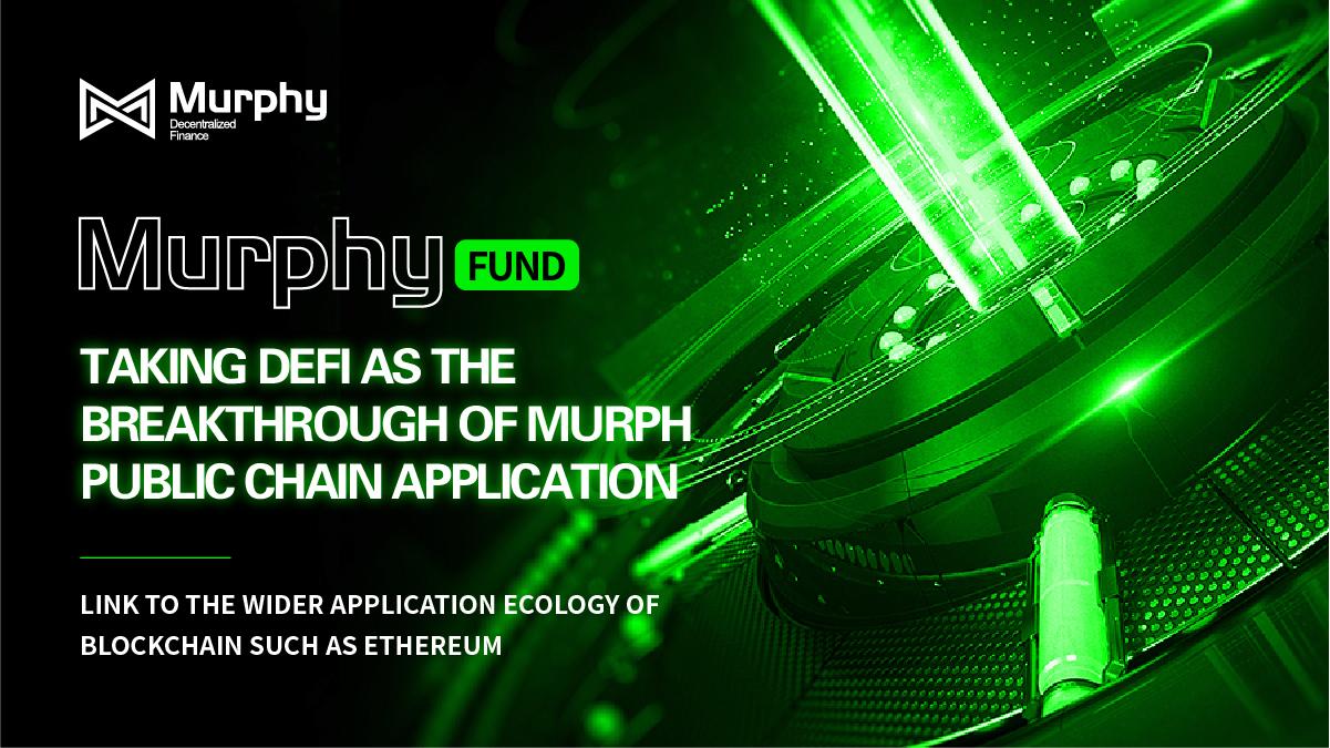 Murphy : deconstruct DeFi ecosphere and create a new decentralized financial platform